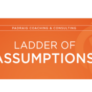 Ladder Of Assumptions